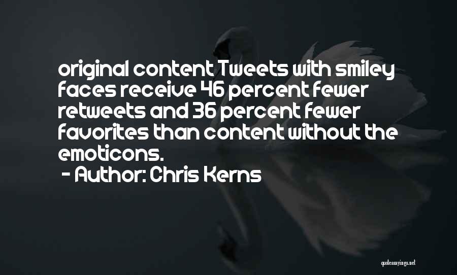 Chris Kerns Quotes 269663