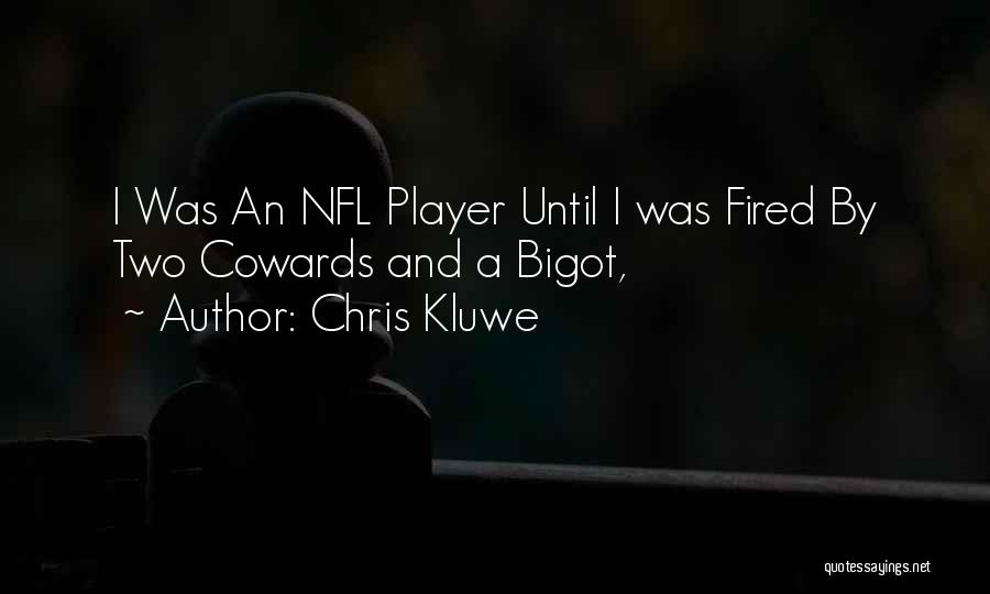 Chris Kluwe Quotes 1145584