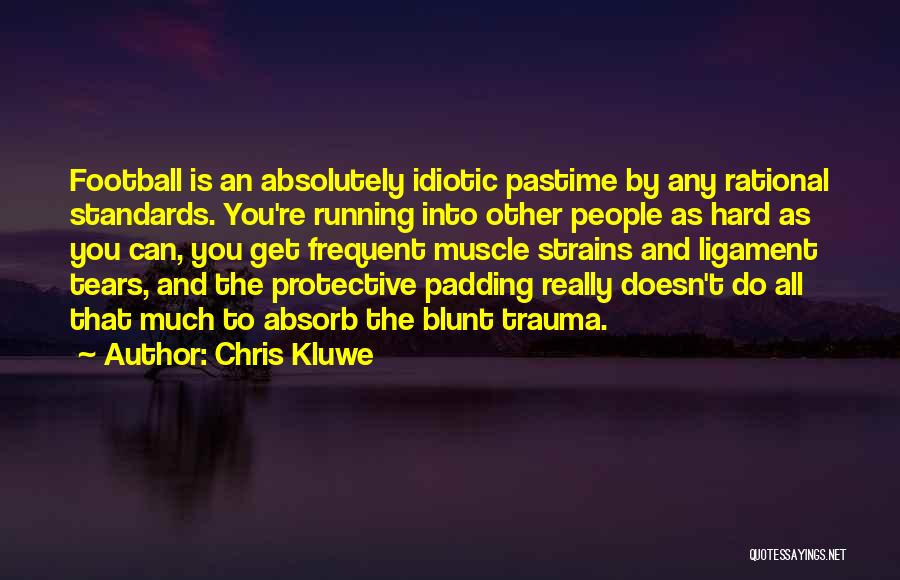 Chris Kluwe Quotes 1602855