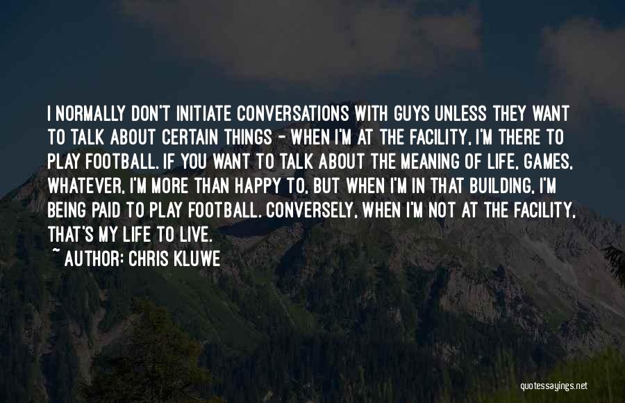 Chris Kluwe Quotes 84818