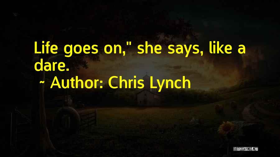 Chris Lynch Quotes 1122126