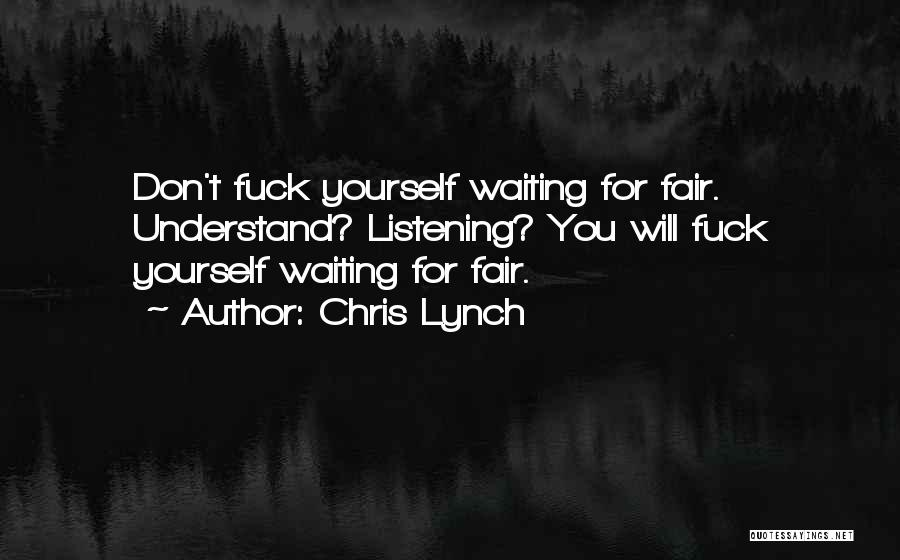 Chris Lynch Quotes 2165751