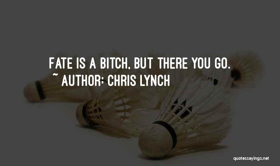 Chris Lynch Quotes 892587