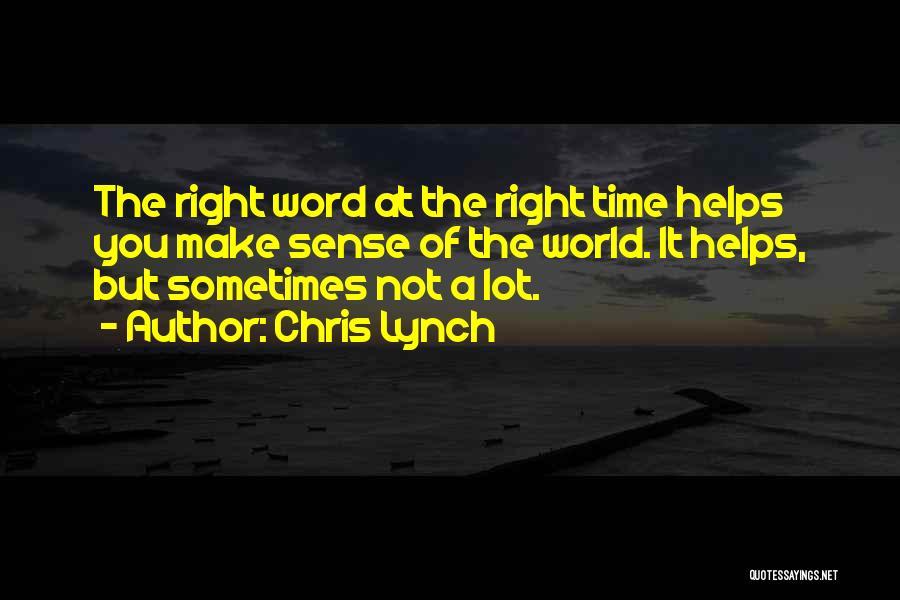 Chris Lynch Quotes 933974
