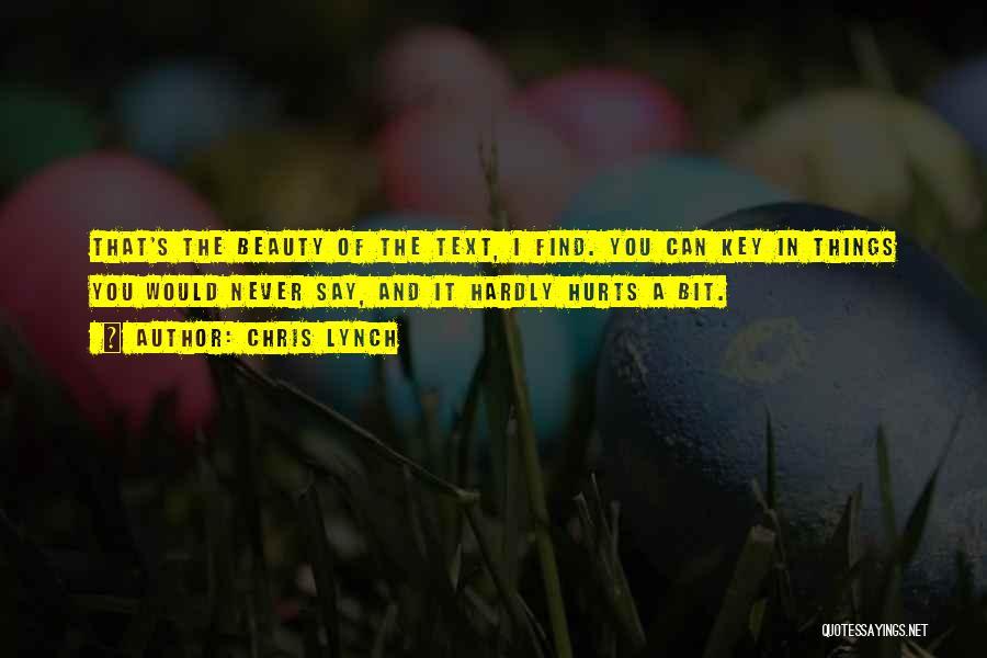 Chris Lynch Quotes 938946