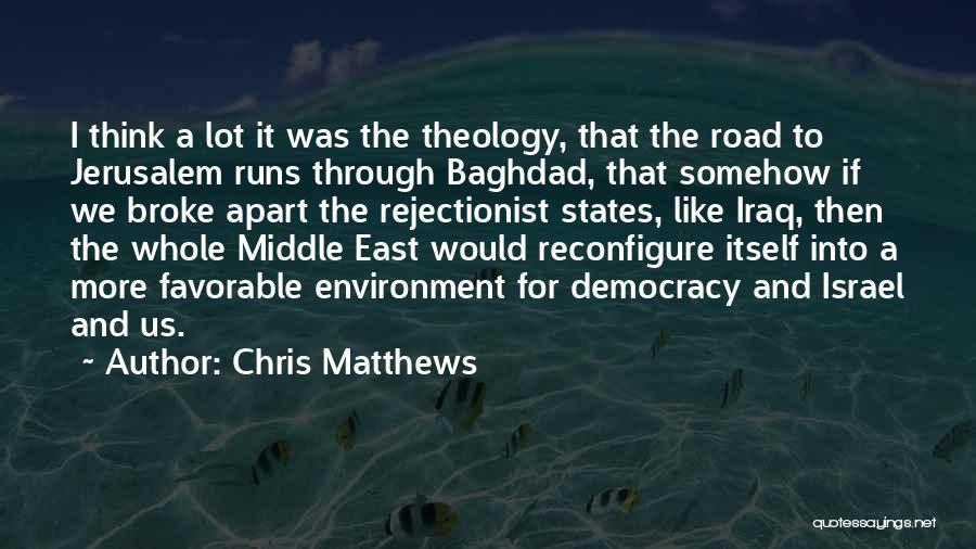 Chris Matthews Quotes 1016375
