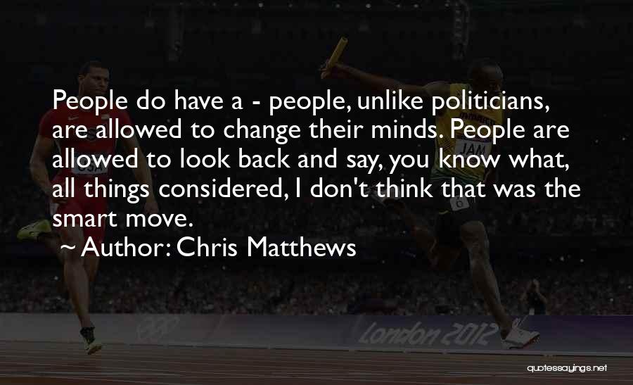 Chris Matthews Quotes 1078285