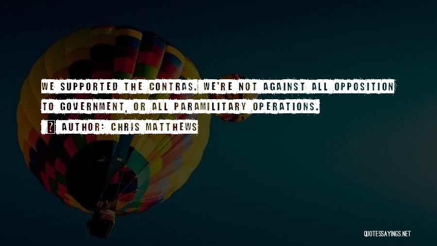 Chris Matthews Quotes 1119841