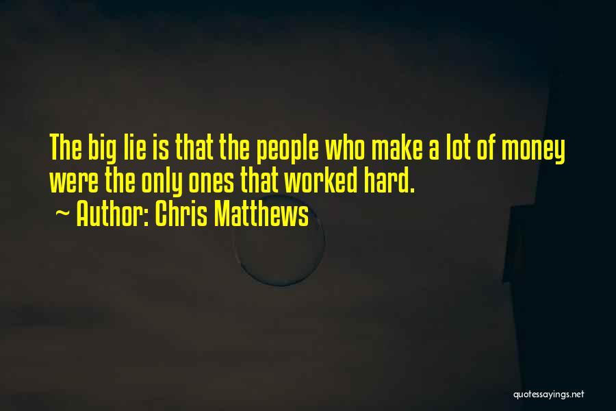 Chris Matthews Quotes 1144170