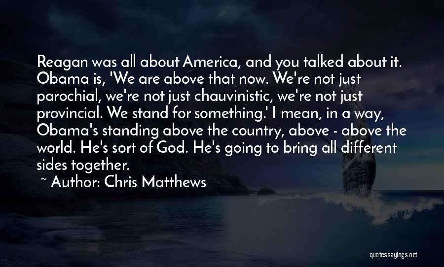 Chris Matthews Quotes 1383593