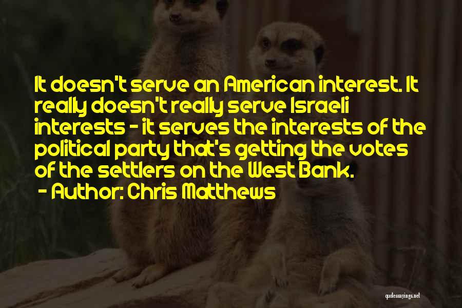 Chris Matthews Quotes 1390032