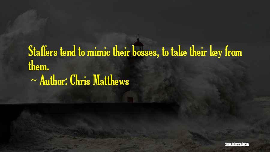 Chris Matthews Quotes 1416414