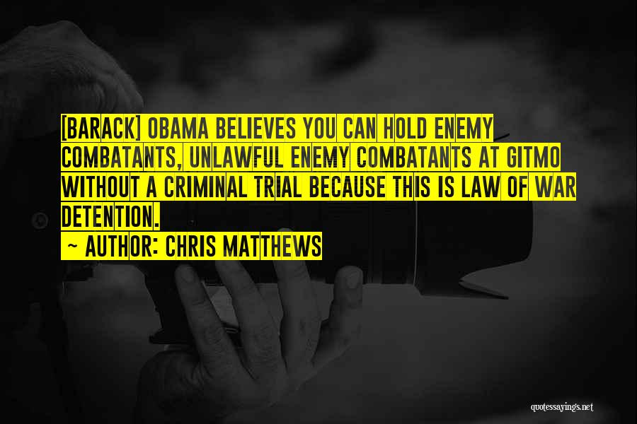 Chris Matthews Quotes 1466974