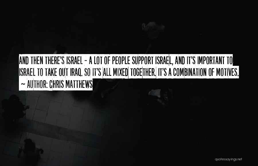 Chris Matthews Quotes 150087