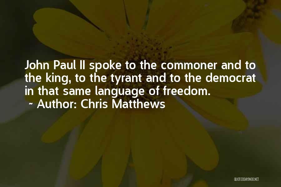 Chris Matthews Quotes 1522795
