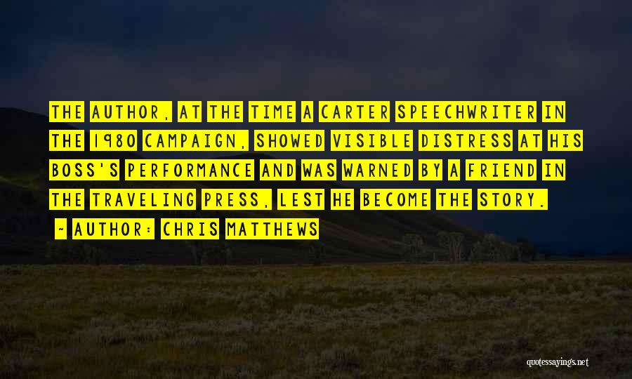 Chris Matthews Quotes 1537592