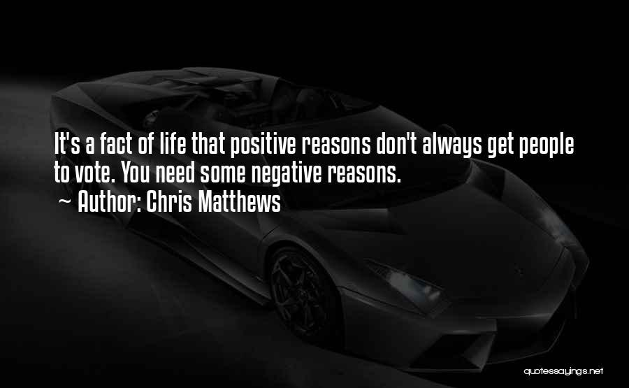 Chris Matthews Quotes 1582467