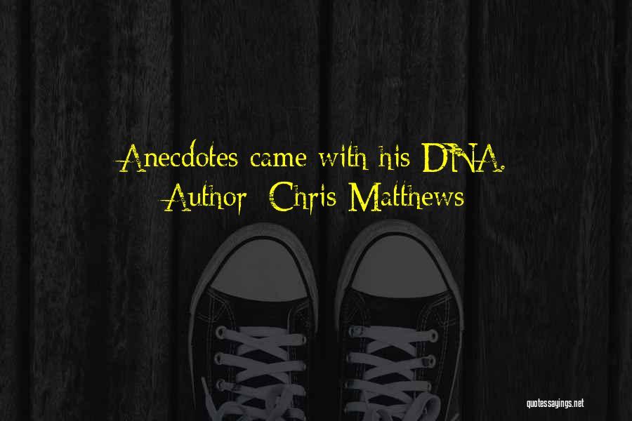 Chris Matthews Quotes 1736388