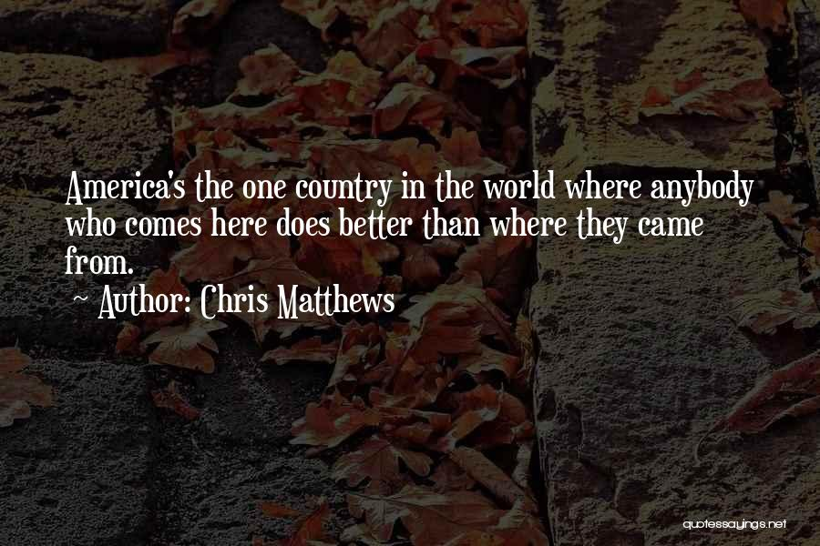 Chris Matthews Quotes 1780043