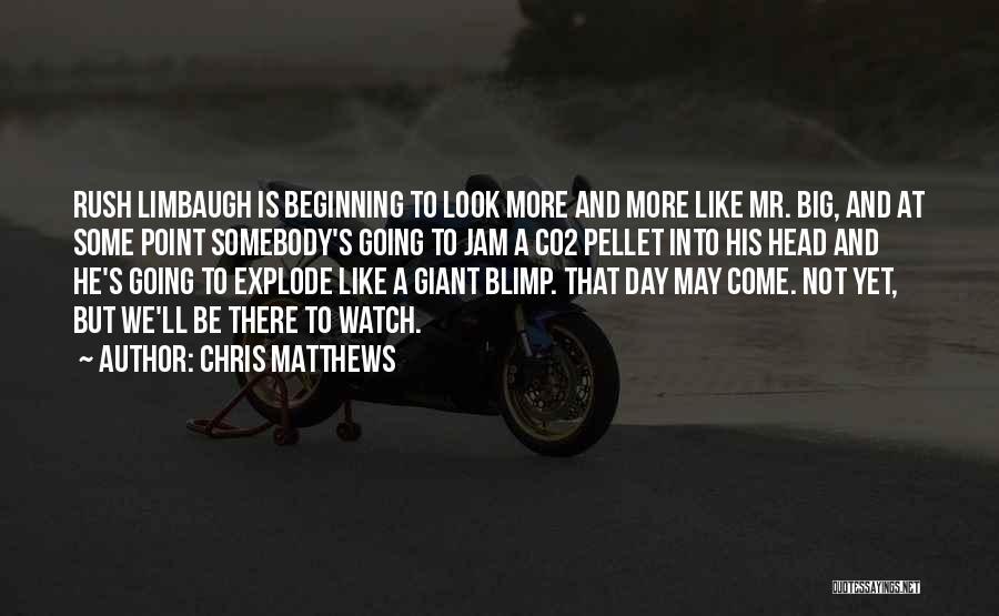 Chris Matthews Quotes 1791089