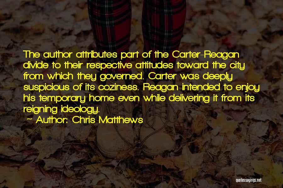 Chris Matthews Quotes 1806178