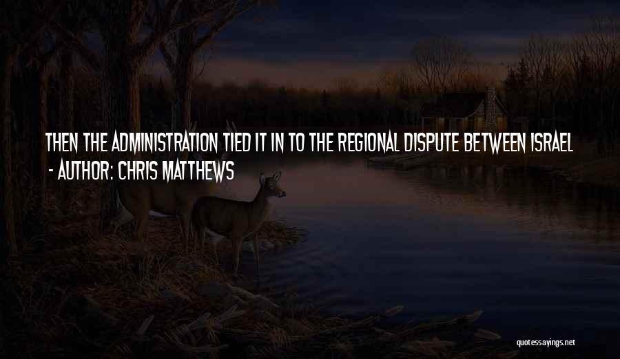 Chris Matthews Quotes 1822385