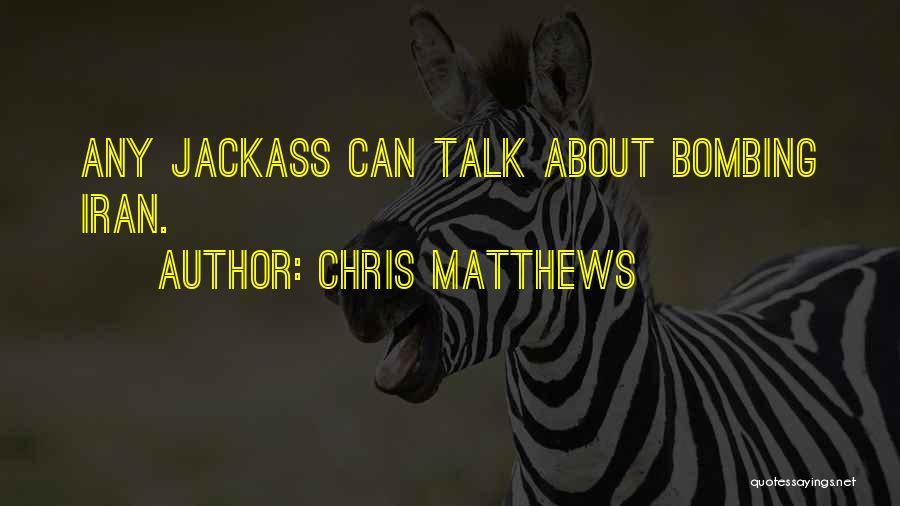 Chris Matthews Quotes 1854960