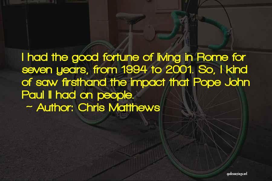 Chris Matthews Quotes 2023024