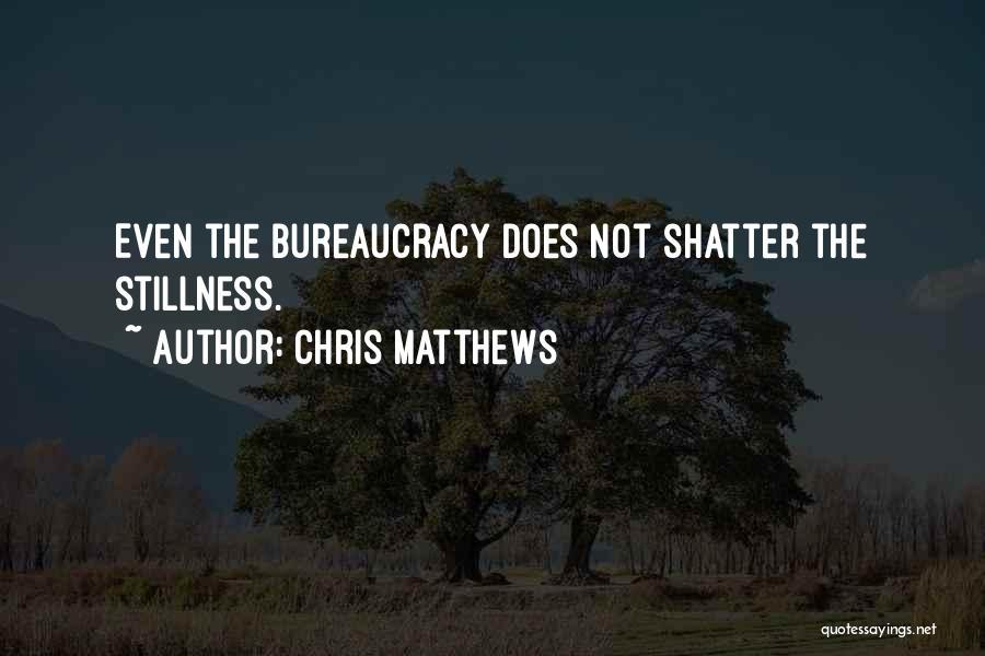 Chris Matthews Quotes 2121521