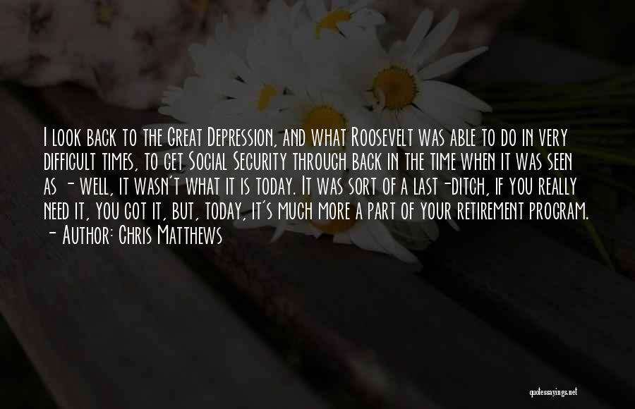 Chris Matthews Quotes 2182715