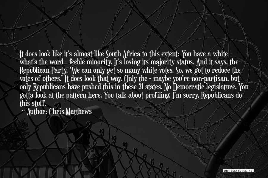 Chris Matthews Quotes 261945