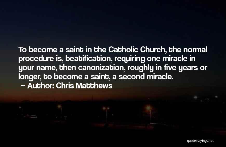 Chris Matthews Quotes 317997
