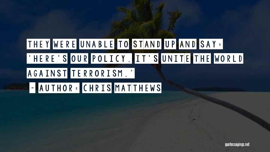 Chris Matthews Quotes 329873