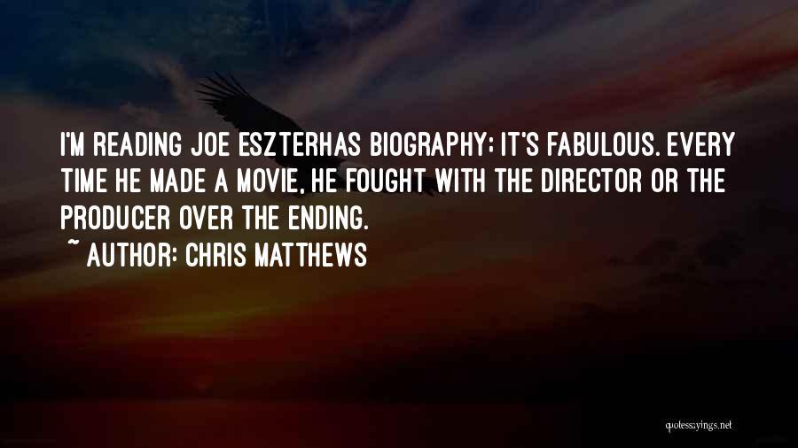 Chris Matthews Quotes 437713