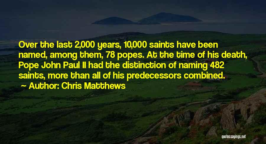 Chris Matthews Quotes 448962