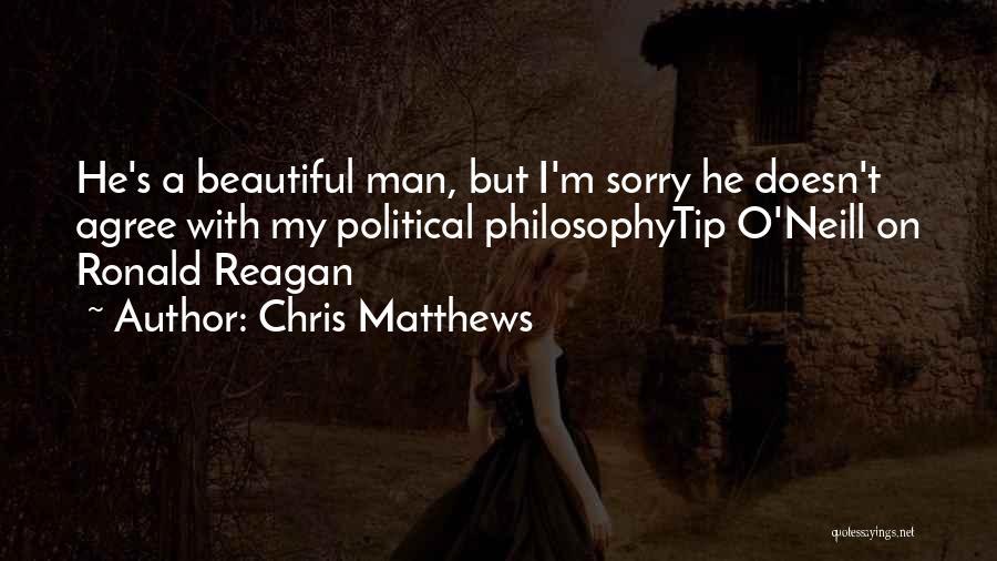 Chris Matthews Quotes 590849