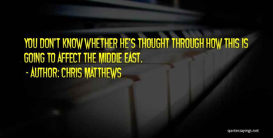 Chris Matthews Quotes 677330