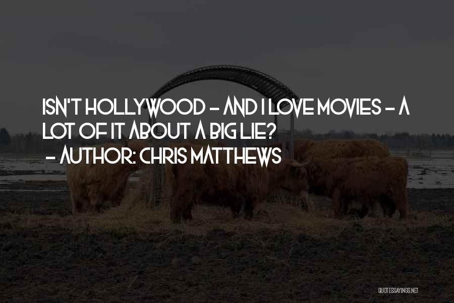 Chris Matthews Quotes 724315