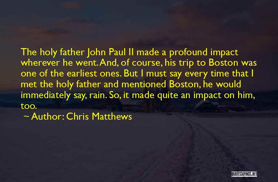 Chris Matthews Quotes 857842