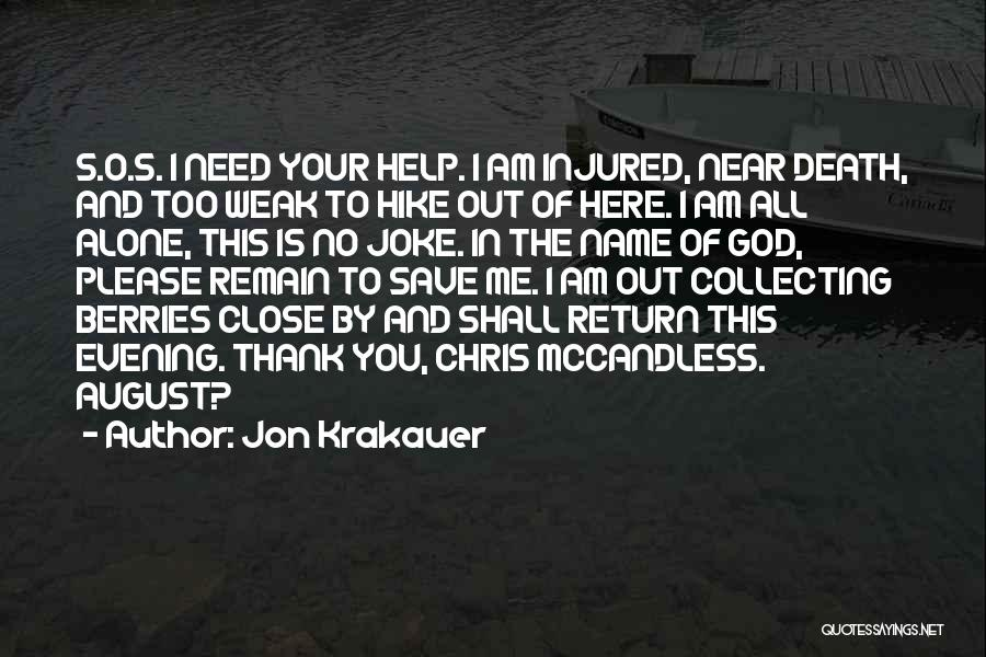 Chris Mccandless Quotes By Jon Krakauer