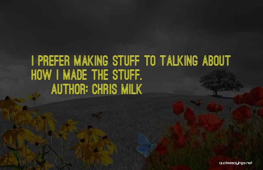 Chris Milk Quotes 1063563