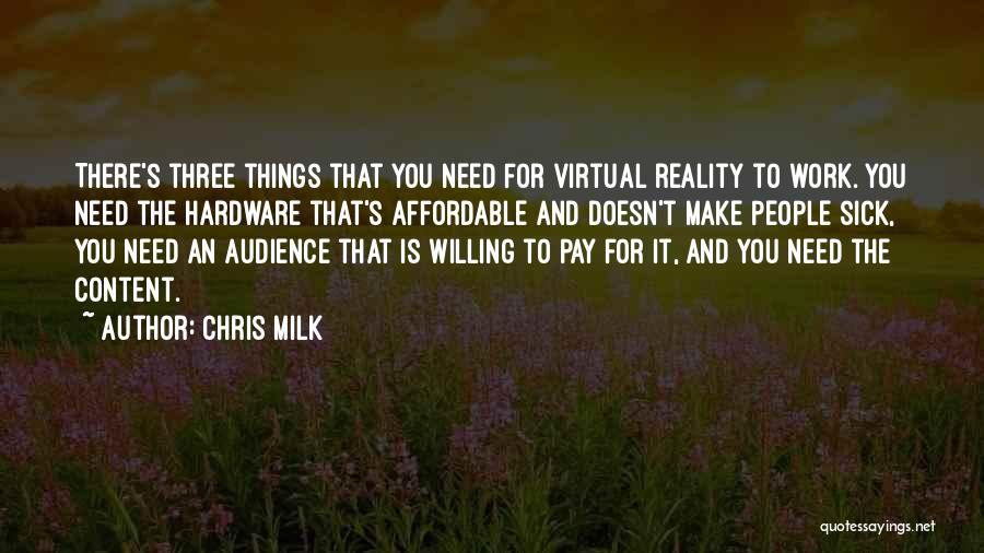 Chris Milk Quotes 1215106
