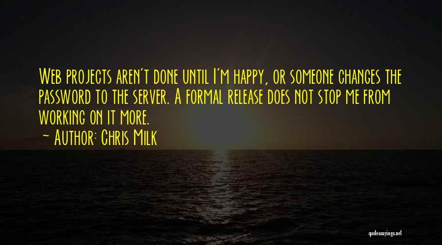 Chris Milk Quotes 1264771