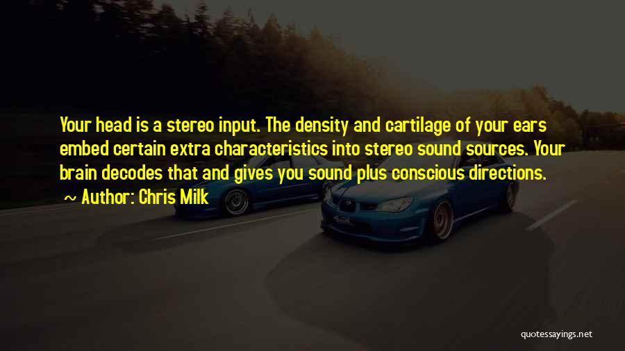 Chris Milk Quotes 1369113