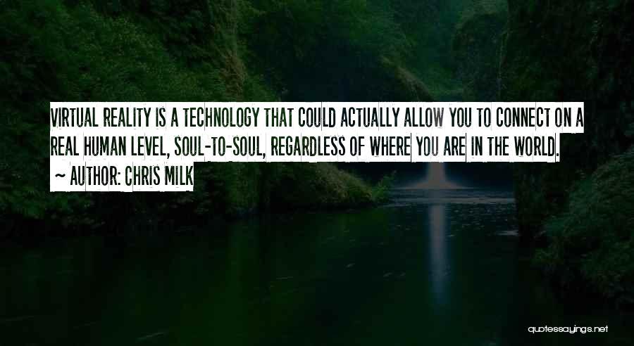 Chris Milk Quotes 1374468