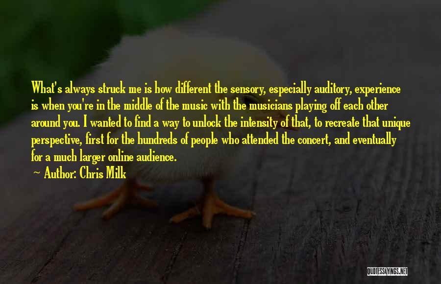 Chris Milk Quotes 1416881
