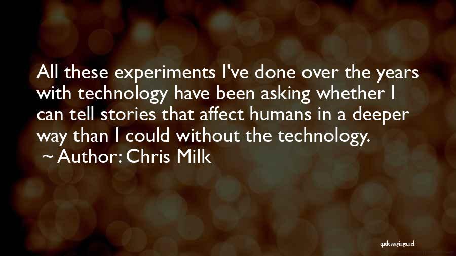Chris Milk Quotes 1947678