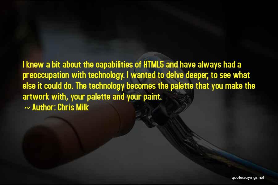 Chris Milk Quotes 2061205