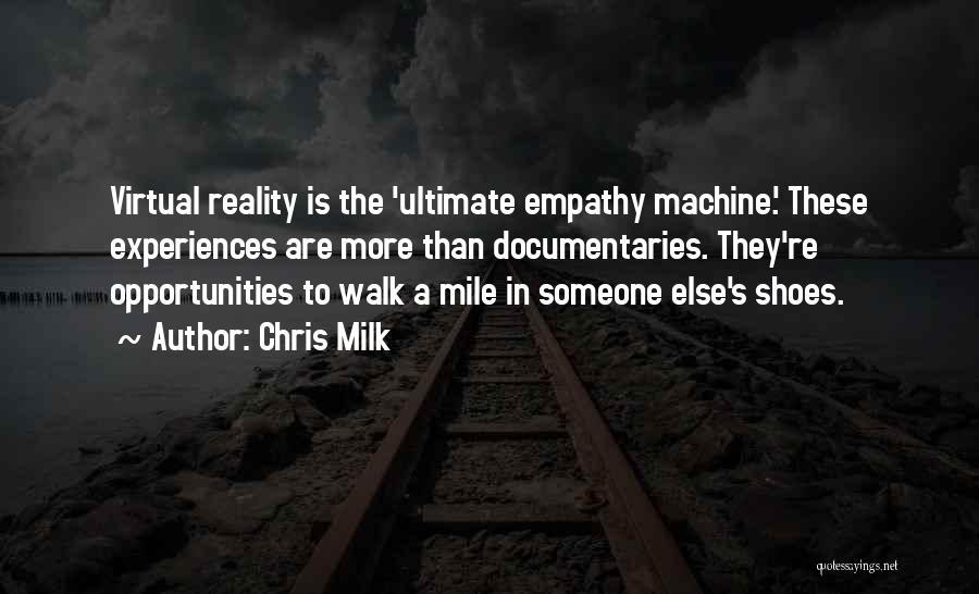Chris Milk Quotes 497902