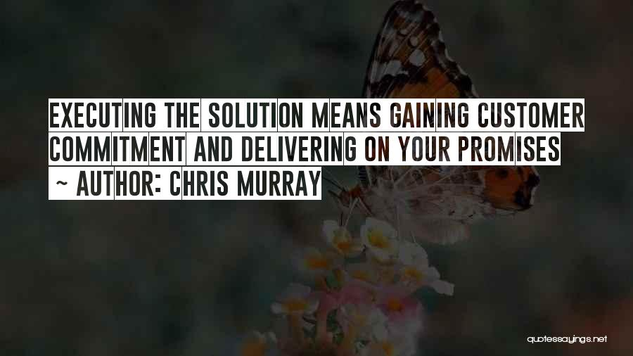 Chris Murray Quotes 1161380